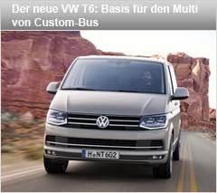 Der neue VW T6: Basis für den Multi von Custom-Bus